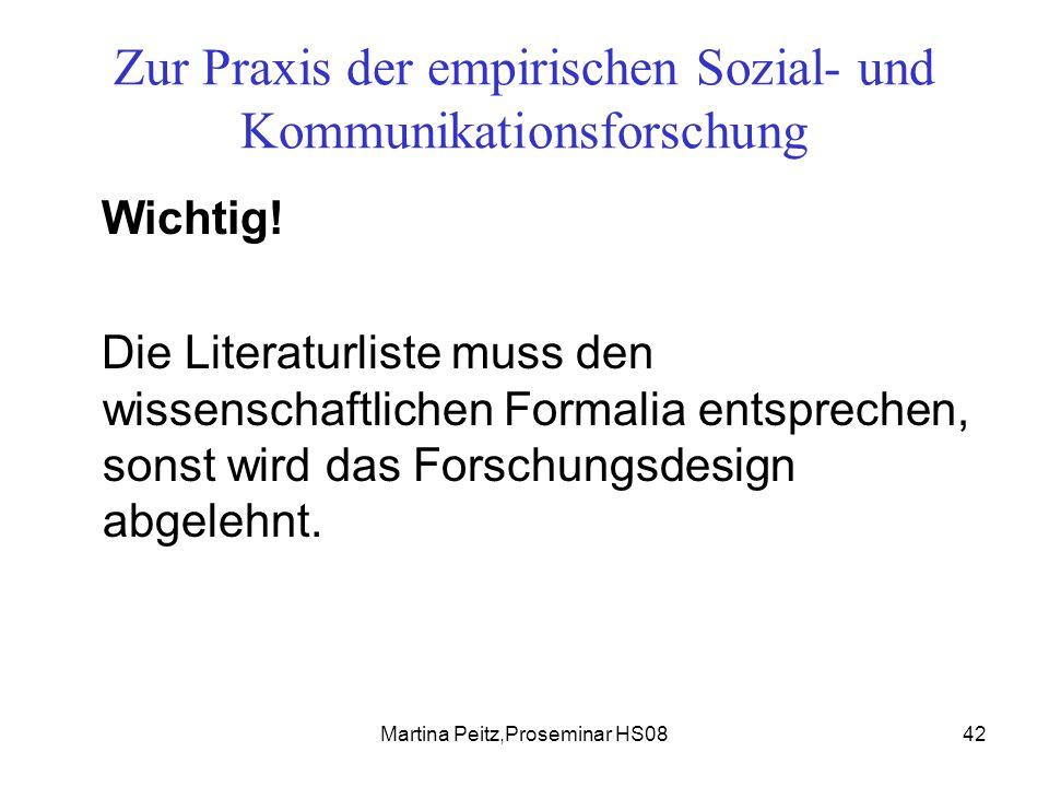 Martina Peitz,Proseminar HS0842 Zur Praxis der empirischen Sozial- und Kommunikationsforschung Wichtig.