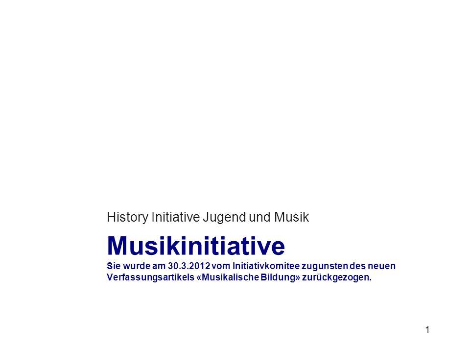 Musikinitiative Sie wurde am 30.3.2012 vom Initiativkomitee zugunsten des neuen Verfassungsartikels «Musikalische Bildung» zurückgezogen.