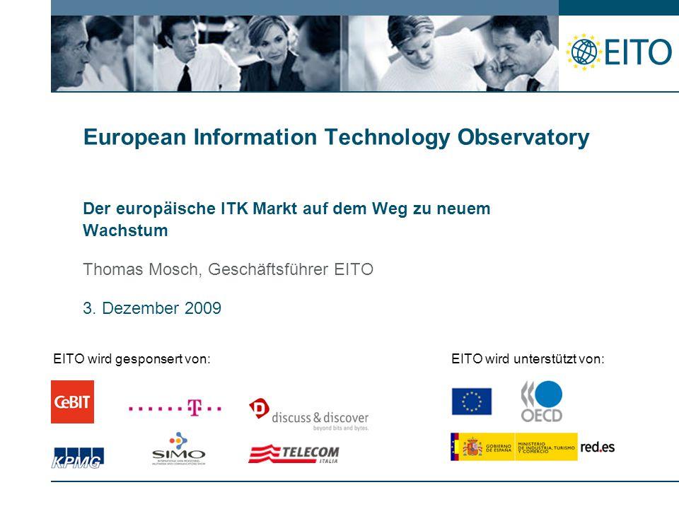 Der europäische ITK Markt auf dem Weg zu neuem Wachstum Thomas Mosch, Geschäftsführer EITO 3.