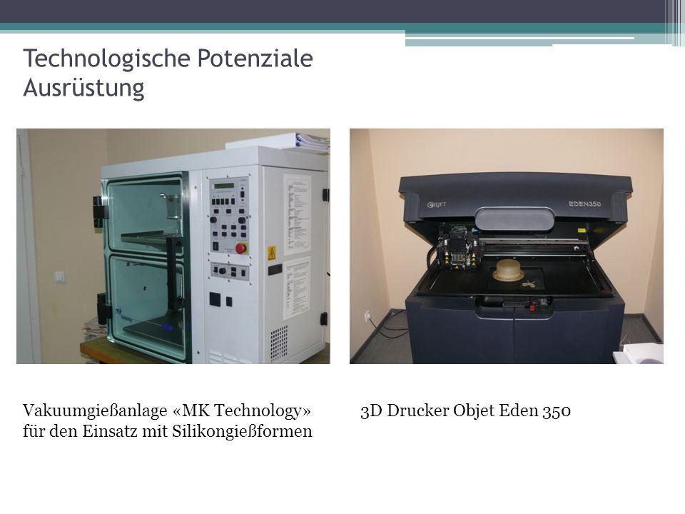 Technologische Potenziale Ausrüstung Vakuumgießanlage «MK Technology» für den Einsatz mit Silikongießformen 3D Drucker Objet Eden 350