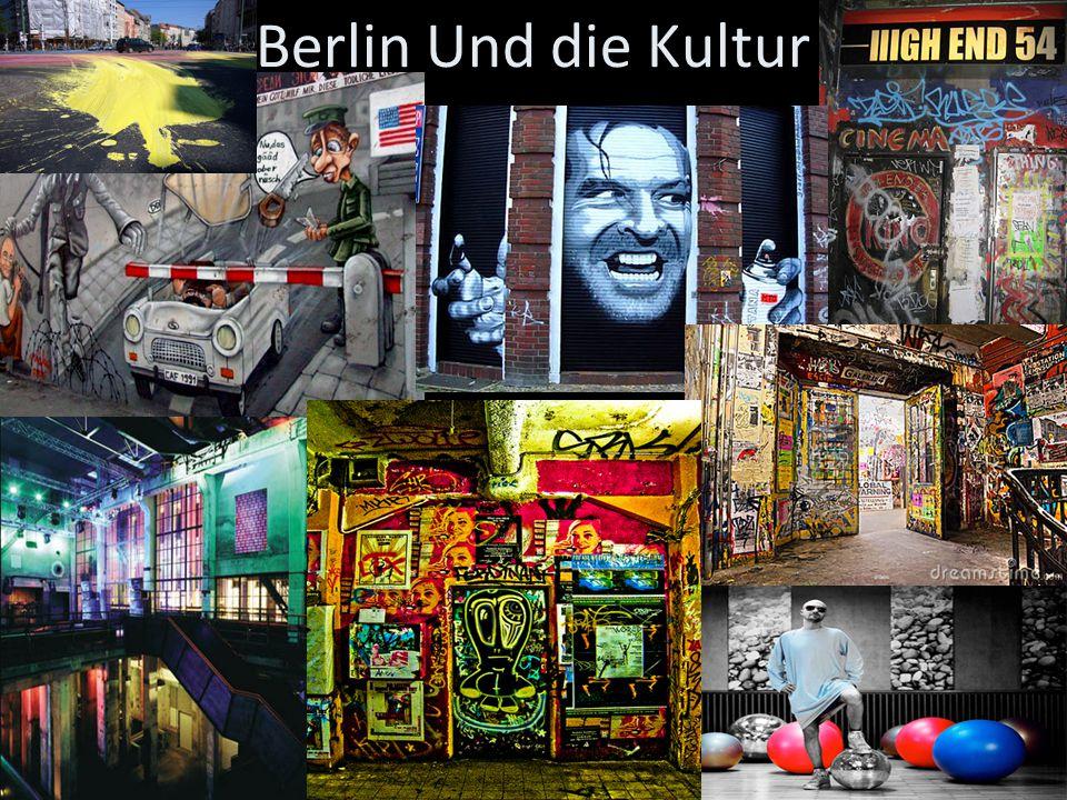 Berlin Und die Kultur