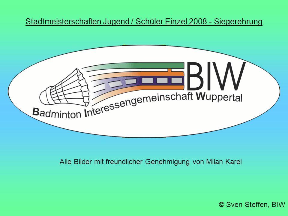 Stadtmeisterschaften Jugend / Schüler Einzel 2008 - Siegerehrung © Sven Steffen, BIW U19 Mädchen