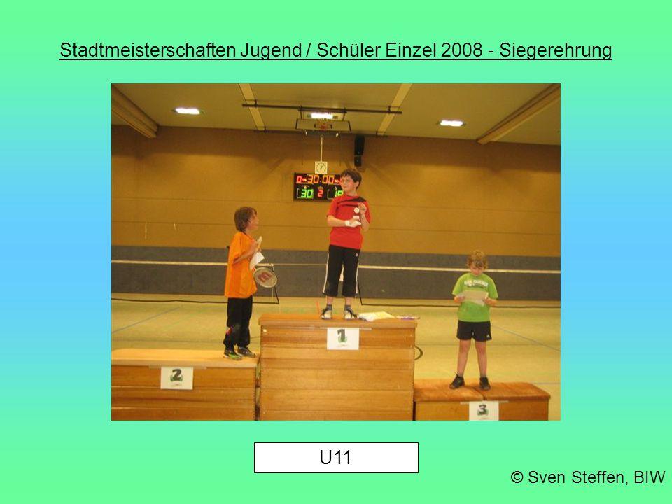 Stadtmeisterschaften Jugend / Schüler Einzel 2008 - Siegerehrung © Sven Steffen, BIW Tunierleitung