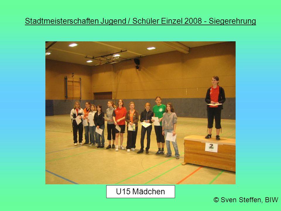 Stadtmeisterschaften Jugend / Schüler Einzel 2008 - Siegerehrung © Sven Steffen, BIW U15 Jungen
