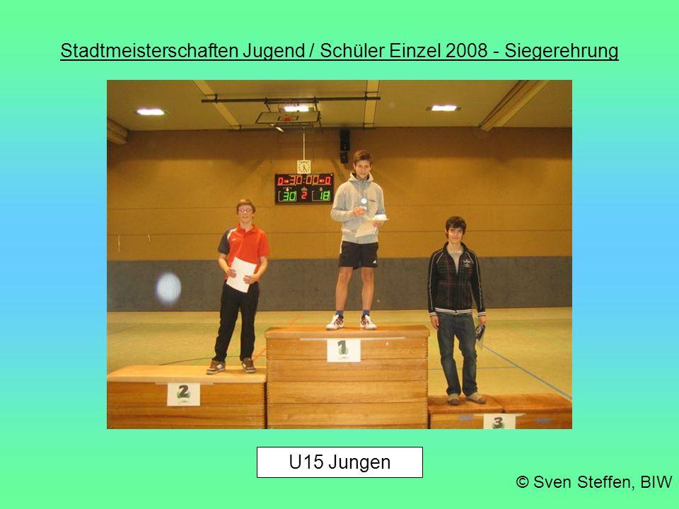 Stadtmeisterschaften Jugend / Schüler Einzel 2008 - Siegerehrung U15 Jungen © Sven Steffen, BIW