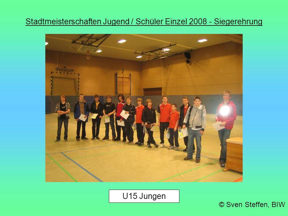 Stadtmeisterschaften Jugend / Schüler Einzel 2008 - Siegerehrung © Sven Steffen, BIW U17 Mädchen
