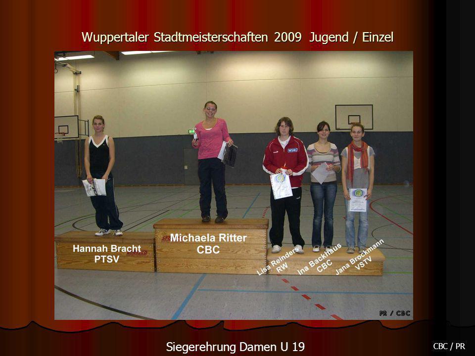 Wuppertaler Stadtmeisterschaften 2009 Jugend / Einzel CBC / PR Siegerehrung Damen U 19
