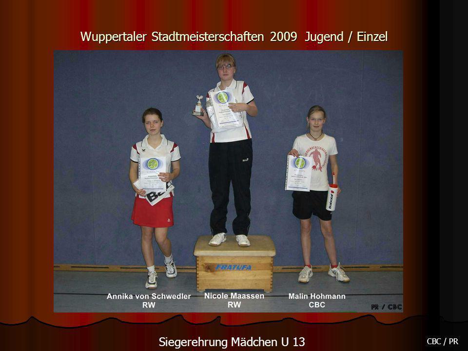 Wuppertaler Stadtmeisterschaften 2009 Jugend / Einzel CBC / PR Siegerehrung Mädchen U 13