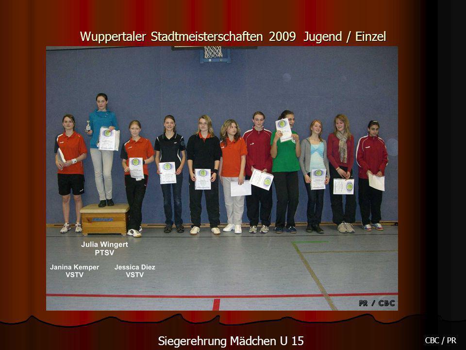 Wuppertaler Stadtmeisterschaften 2009 Jugend / Einzel CBC / PR Siegerehrung Mädchen U 15