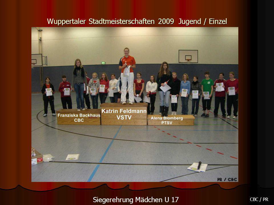 Wuppertaler Stadtmeisterschaften 2009 Jugend / Einzel CBC / PR Siegerehrung Mädchen U 17