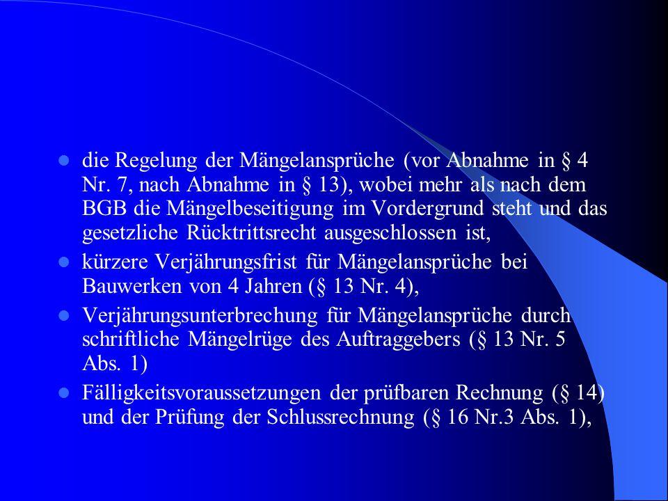 die Regelung der Mängelansprüche (vor Abnahme in § 4 Nr.