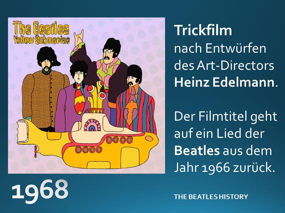 Trickfilm nach Entwürfen des Art-Directors Heinz Edelmann. Der Filmtitel geht auf ein Lied der Beatles aus dem Jahr 1966 zurück. THE BEATLES HISTORY