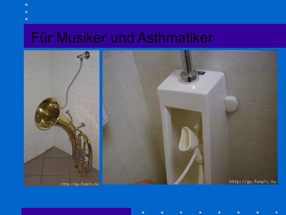 Für Musiker und Asthmatiker