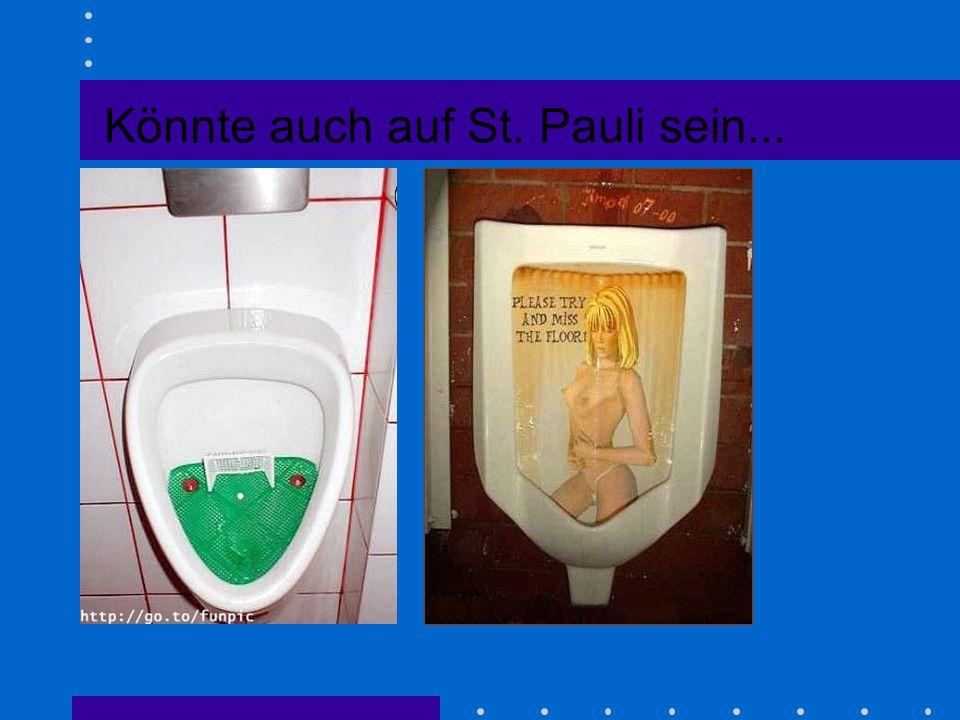 Könnte auch auf St. Pauli sein...