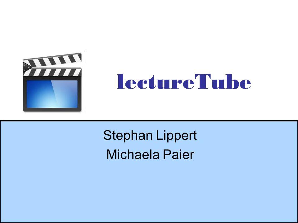 lectureTube Stephan Lippert Michaela Paier