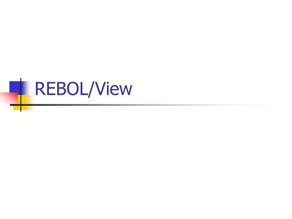 REBOL/View