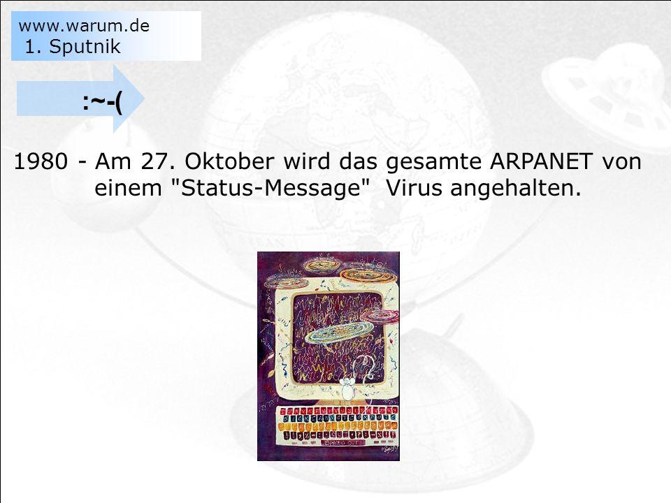 www.warum.de 1.Sputnik :~-( 1980 - Am 27.