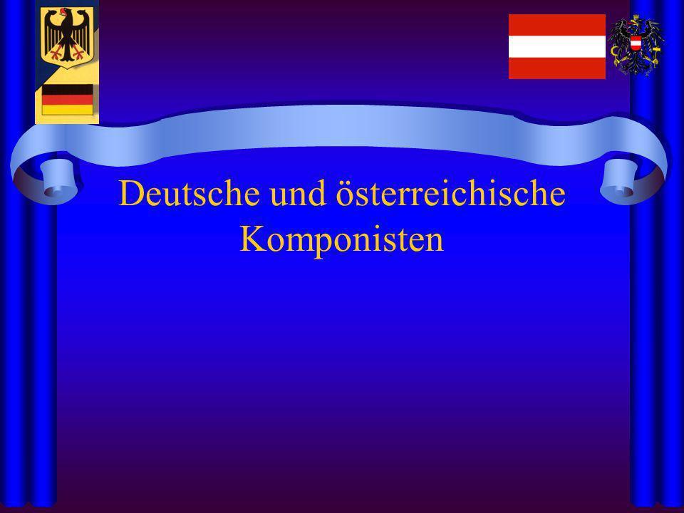 Deutsche und österreichische Komponisten