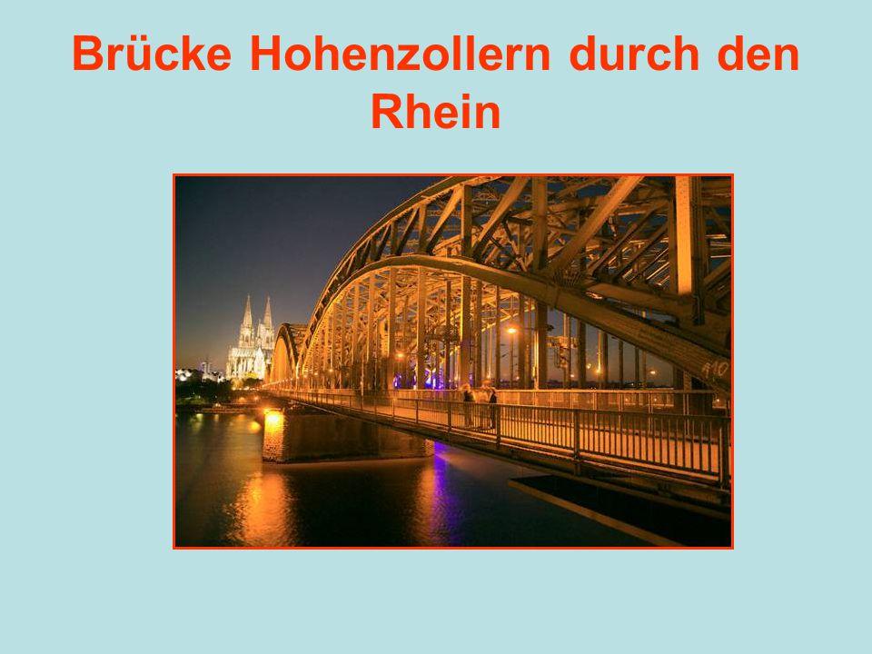 Brücke Hohenzollern durch den Rhein