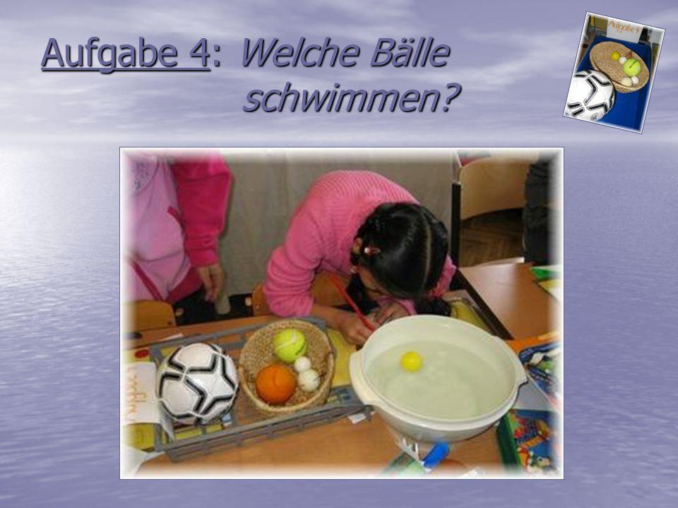 Aufgabe 4: Welche Bälle schwimmen?