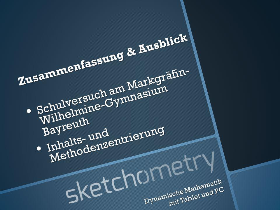 Zusammenfassung & Ausblick Schulversuch am Markgräfin- Wilhelmine-Gymnasium Bayreuth Schulversuch am Markgräfin- Wilhelmine-Gymnasium Bayreuth Inhalts