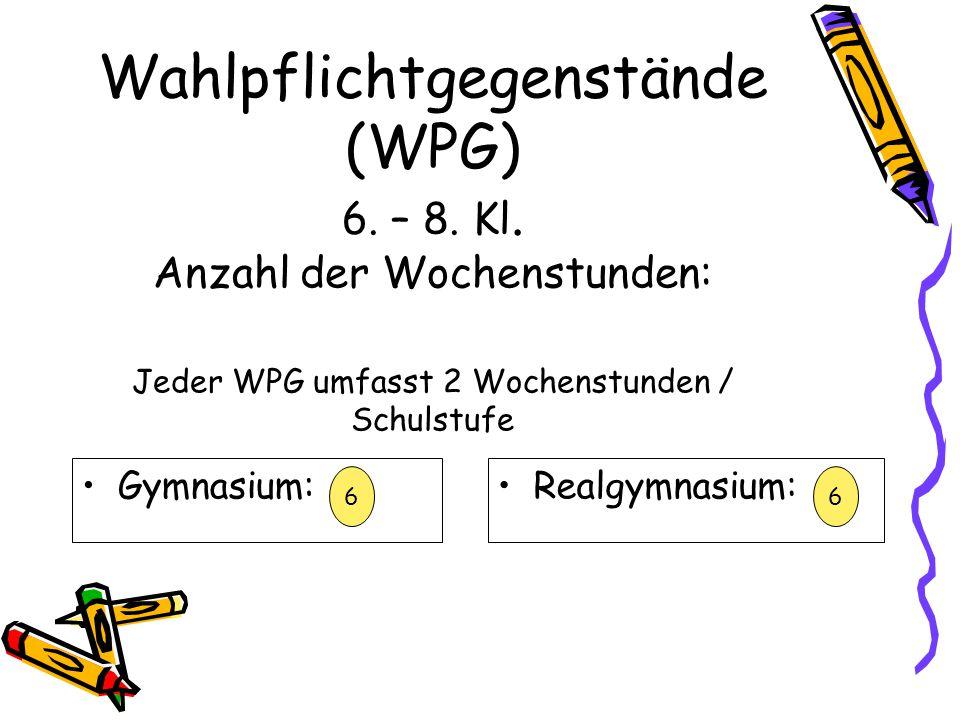 Wahlpflichtgegenstände (WPG) 6. – 8. Kl.