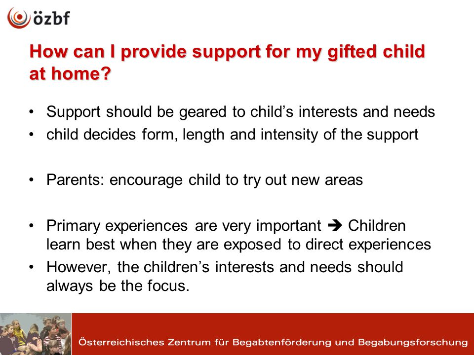 How can I provide support for my gifted child at home.