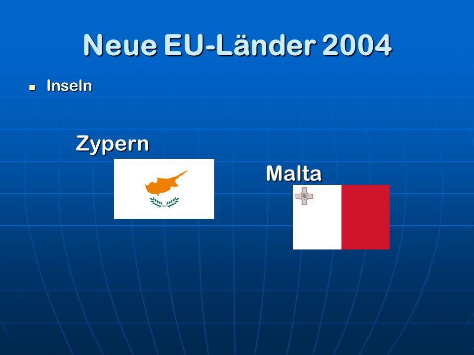 Neue EU-Länder 2004 Inseln Zypern Malta