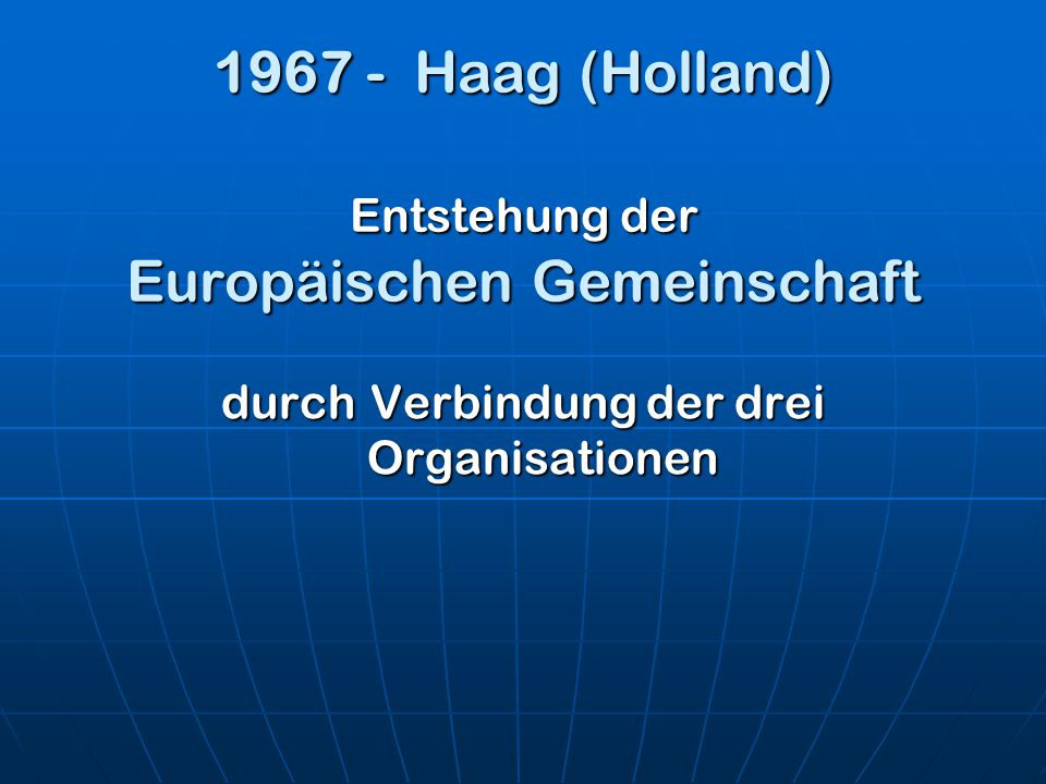 Dann traten weitere Länder in die EU ein: