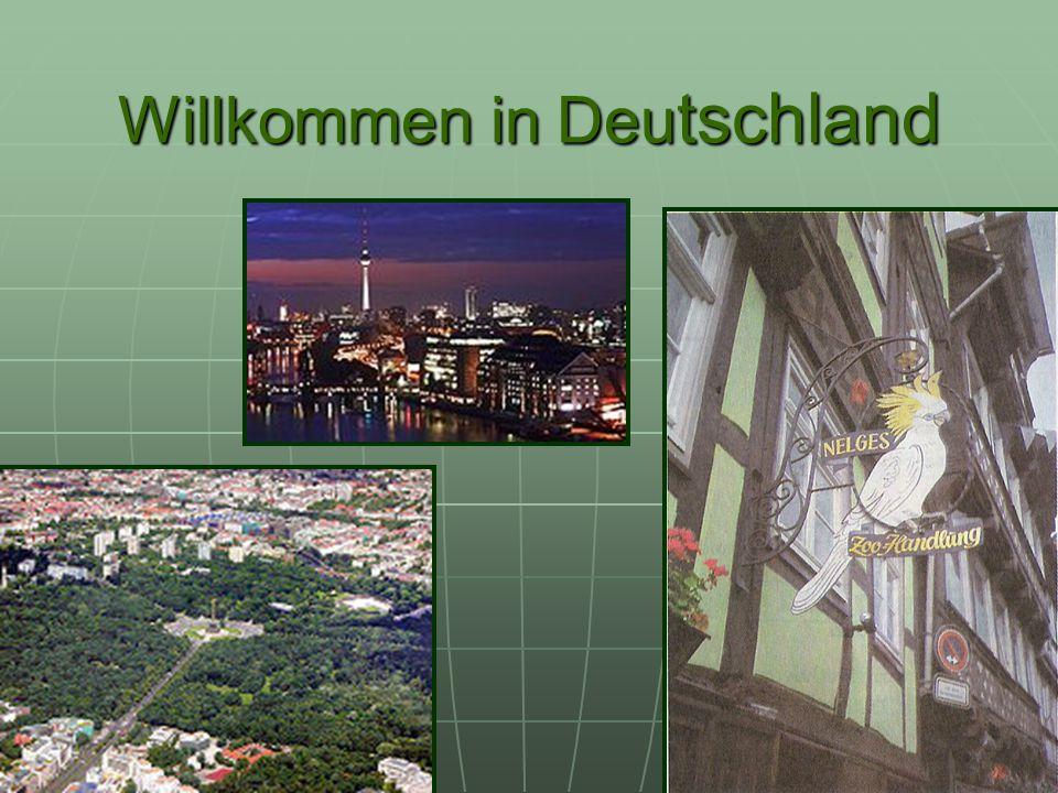 Willkommen in Deu tschland