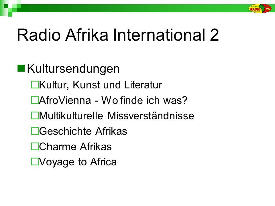 Radio Afrika International 2 Kultursendungen Kultur, Kunst und Literatur AfroVienna - Wo finde ich was.