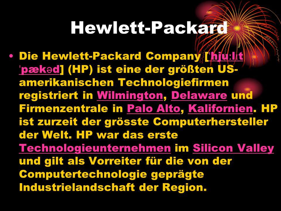 Hewlett-Packard Die Hewlett-Packard Company [ ˈ hju ː l ɪ t ˈ pæk ə d] (HP) ist eine der größten US- amerikanischen Technologiefirmen registriert in W