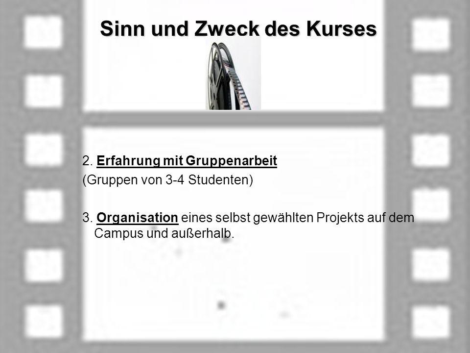 Sinn und Zweck des Kurses Sinn und Zweck des Kurses 2.