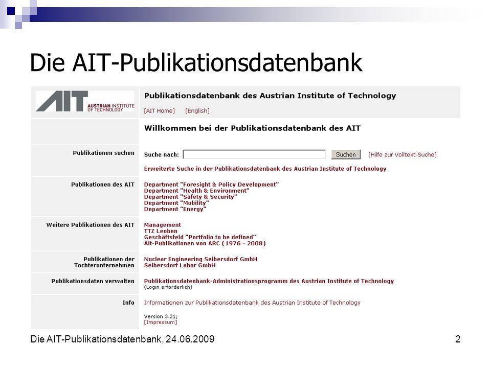 Die AIT-Publikationsdatenbank, 24.06.20092 Die AIT-Publikationsdatenbank