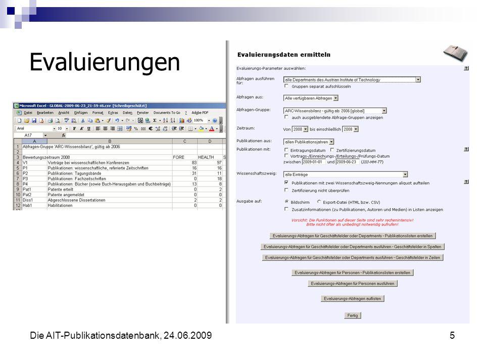 Die AIT-Publikationsdatenbank, 24.06.20095 Evaluierungen