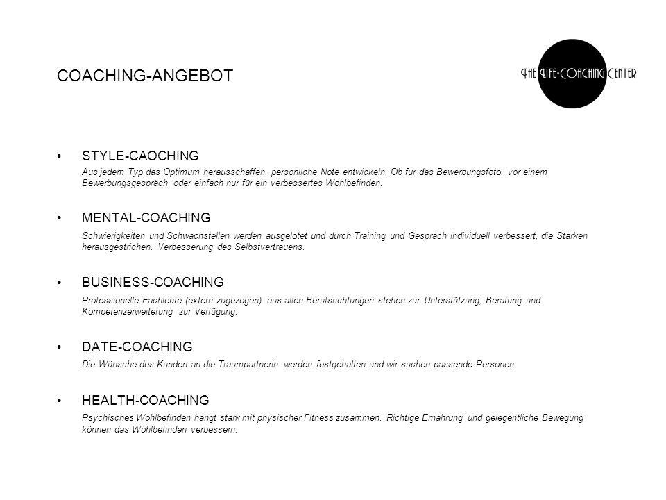 COACHING-ANGEBOT STYLE-CAOCHING Aus jedem Typ das Optimum herausschaffen, persönliche Note entwickeln.