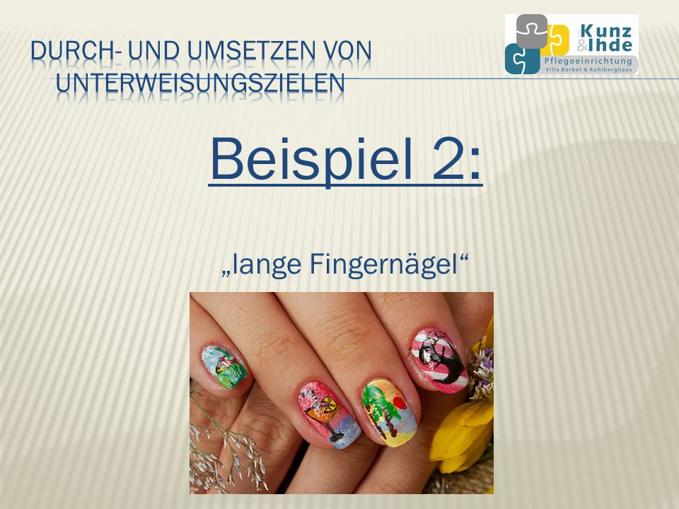 Beispiel 2: lange Fingernägel