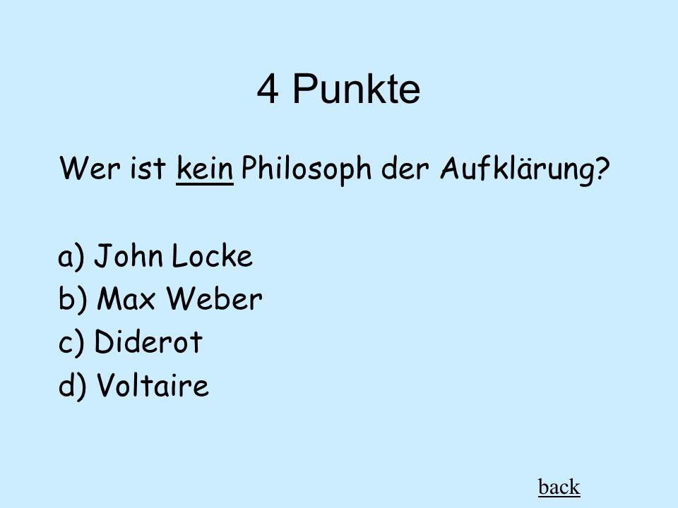 4 Punkte Wer ist kein Philosoph der Aufklärung.