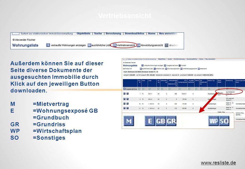 Außerdem können Sie auf dieser Seite diverse Dokumente der ausgesuchten Immobilie durch Klick auf den jeweiligen Button downloaden. M=Mietvertrag E=Wo