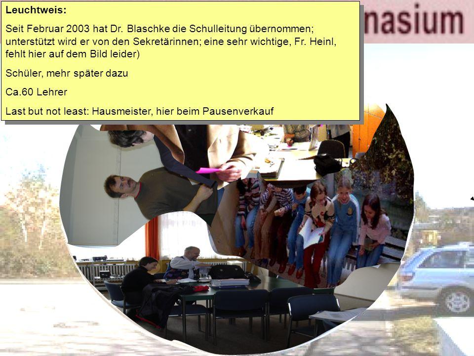 Leuchtweis: Seit Februar 2003 hat Dr.