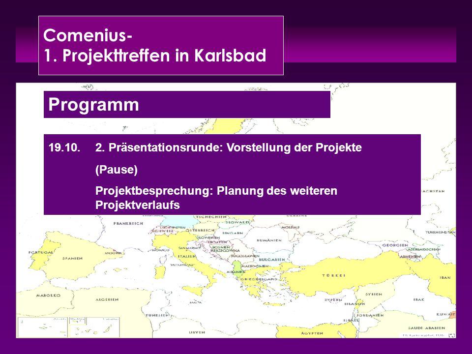Comenius- 1. Projekttreffen in Karlsbad Programm 19.10.2.