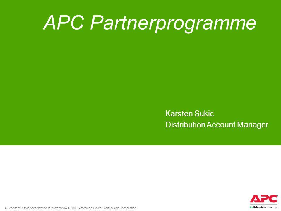 All content in this presentation is protected – © 2008 American Power Conversion Corporation Agenda Programmstruktur & Definitionen APC Produktportfolio Partnerprofil