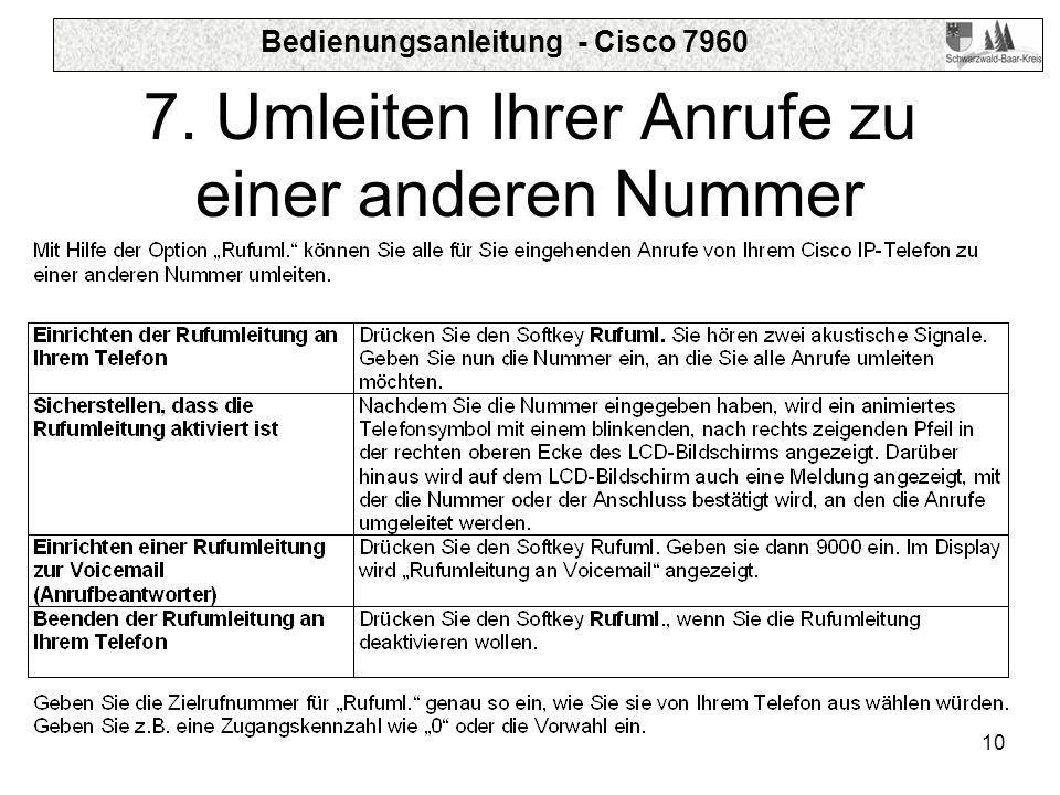 Bedienungsanleitung - Cisco 7960 10 7. Umleiten Ihrer Anrufe zu einer anderen Nummer