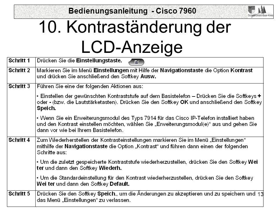 Bedienungsanleitung - Cisco 7960 13 10. Kontraständerung der LCD-Anzeige