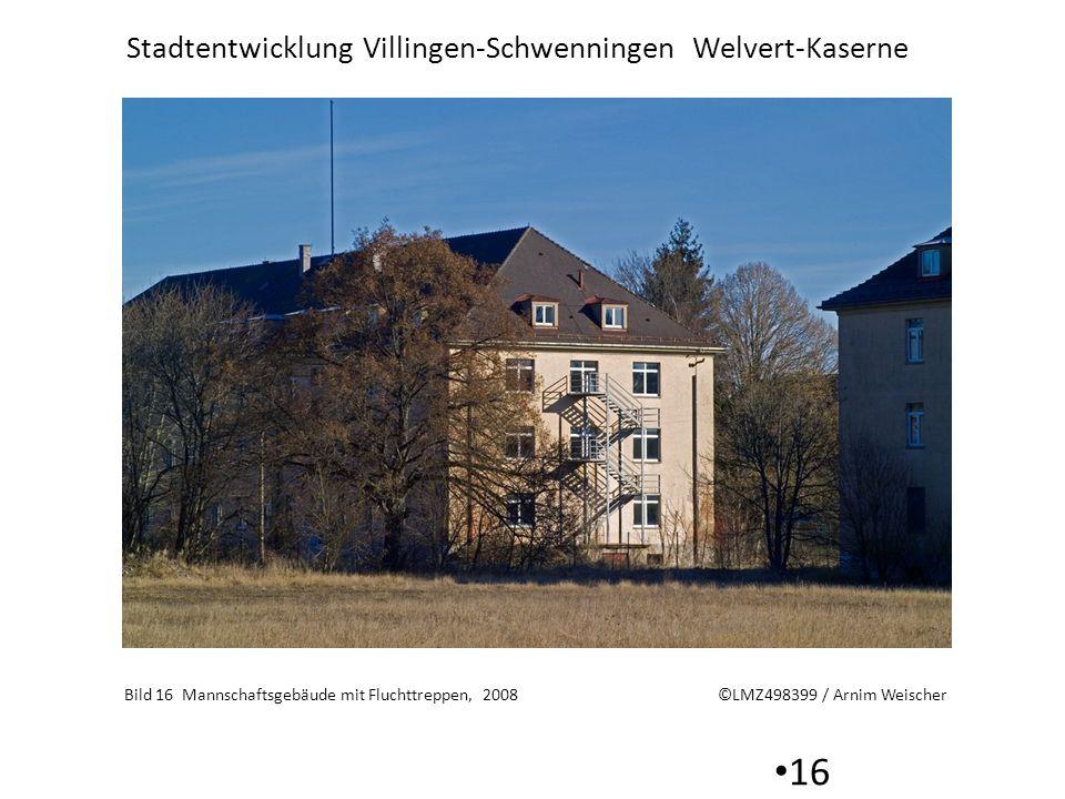 Stadtentwicklung Villingen-Schwenningen Welvert-Kaserne 16 Bild 16 Mannschaftsgebäude mit Fluchttreppen, 2008 ©LMZ498399 / Arnim Weischer