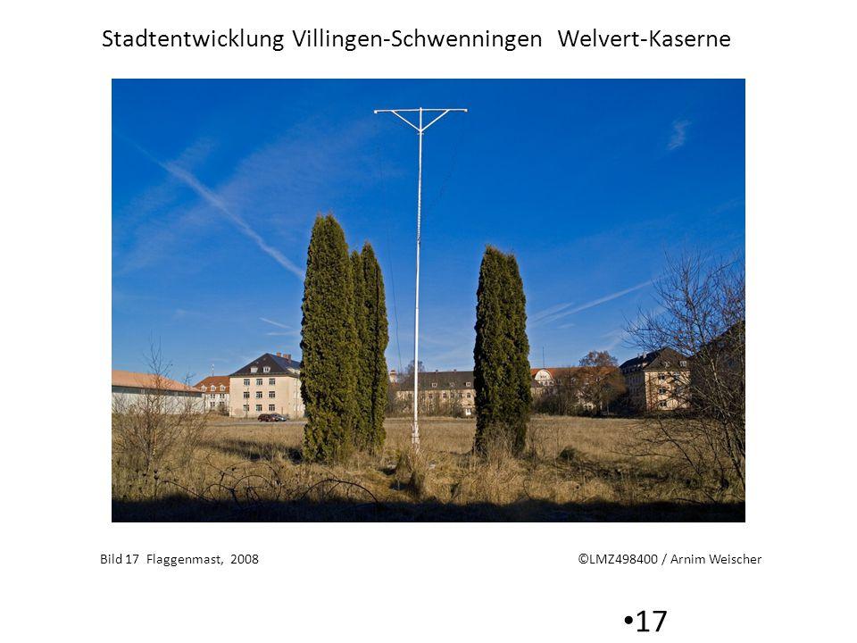 Stadtentwicklung Villingen-Schwenningen Welvert-Kaserne 17 Bild 17 Flaggenmast, 2008 ©LMZ498400 / Arnim Weischer