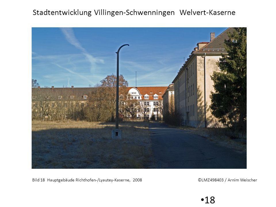 Stadtentwicklung Villingen-Schwenningen Welvert-Kaserne 18 Bild 18 Hauptgebäude Richthofen-/Lyautey-Kaserne, 2008 ©LMZ498403 / Arnim Weischer