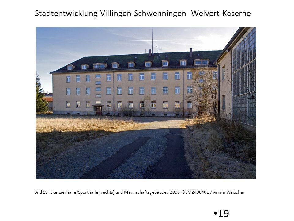 Stadtentwicklung Villingen-Schwenningen Welvert-Kaserne 19 Bild 19 Exerzierhalle/Sporthalle (rechts) und Mannschaftsgebäude, 2008 ©LMZ498401 / Arnim Weischer