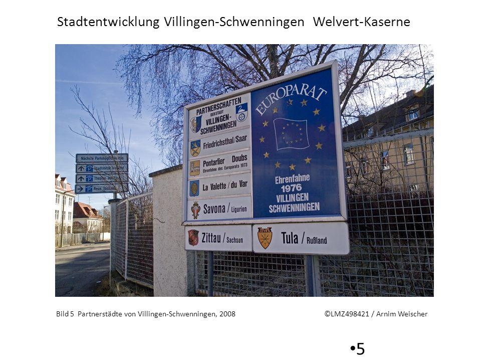 Stadtentwicklung Villingen-Schwenningen Welvert-Kaserne 5 Bild 5 Partnerstädte von Villingen-Schwenningen, 2008 ©LMZ498421 / Arnim Weischer