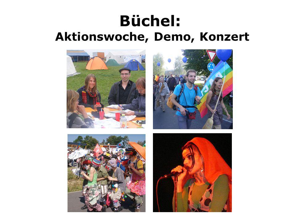 Büchel: Aktionswoche, Demo, Konzert